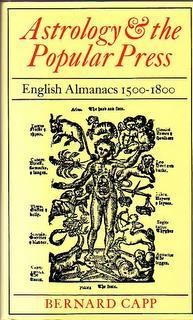 Astrology and the Popular Press. English Almanacs 1500 - 1800