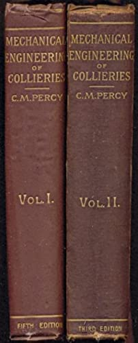 The Mechanical Engineering of Collieries - Volumes 1 & 2