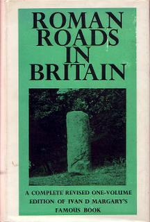 Roman Roads in Britain - [ Revised Two Volumes in One, small octavo edition]