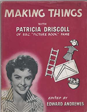Making Things with Patricia Driscoll