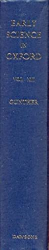 Early Science in Oxford Vol. XII Dr. Plot and the Correspondence of the Philosophical Society of ...