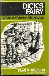 Dick's Fairy. A Tale of Victorian Manchester