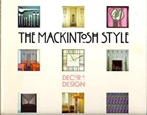 The Mackintosh Style. Decor & Design
