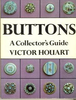 Buttons. A Collector's Guide