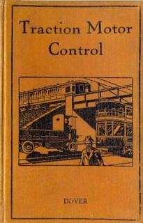 Traction Motor Control ( Direct Current ). An Introductory Treatise on the Principles Involved in...