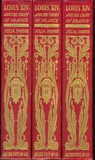 Louis the Fourteenth and the Court of France in the Seventeenth Century THREE VOLUME SET