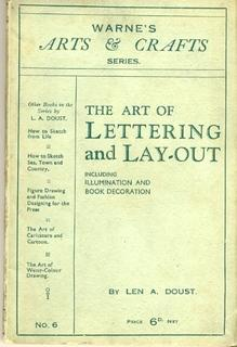 The Art of Lettering and Layout, Including Illumination and Book Decoration. [being No. 6 in Warn...