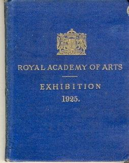 The Exhibition of the Royal Academy of Arts MDCCCCXXV - The One Hundred and Fifty-Seventh