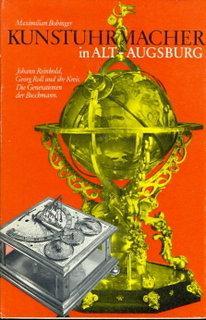 Kunstuhrmacher in Alt-Augsburg: Bobinger, Maximilian