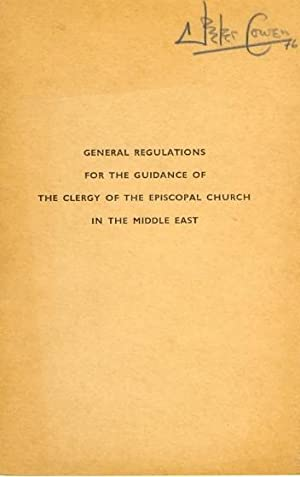 General Regulations for the Guidance of the Clergy of the Episcopal Church in the Middle East
