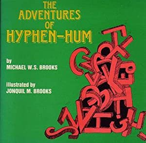 The Adventures of Hyphen-Hum