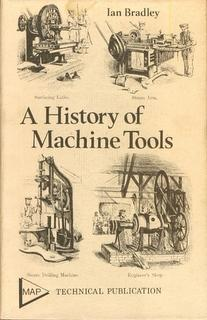 A History of Machine Tools