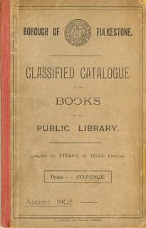 Borough of Folkestone Classified Catalogue of Books in the Public Library