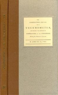 The Construction and use of a Thermometer, for Shewing the Extremities of Temperature in the Atmo...