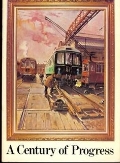 A Century of Progress. Centenary Brochure of the Derby Carriage and Wagon Works