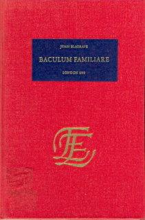 Baculum Familliare, Catholicon Sive Generale. A Booke of the Making and Use of a Staffe, Newly In...