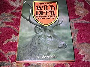 WILD DEER. Culling, Conservation and Management.: Nahlik (A.J.de) ;-