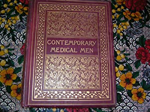 CONTEMPORARY MEDICAL MEN AND THEIR PROFESSIONAL WORK: Leyland ;- (John)