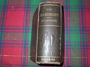 THE MICROSCOPE AND ITS REVELATIONS.: Carpenter (William B.)