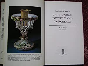 THE ILLUSTRATED GUIDE TO ROCKINGHAM POTTERY AND: Rice (D.G.) ;-