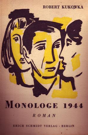 Monologe 1944. Roman.: Kukowka, Robert