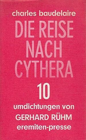 Die Reise nach Cythera. 10 Umdichtungen von: Charles Baudelaire