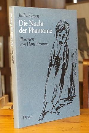 Die Nacht der Phantome. [Erzählung.] Ins Deutsche: Green, Julien