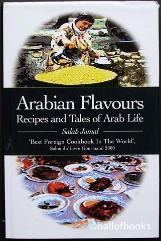 Arabian flavours recipes and tales of arab life by salah jamal arabian flavours recipes and tales of arab life salah jamal translated by elfreda forumfinder Gallery