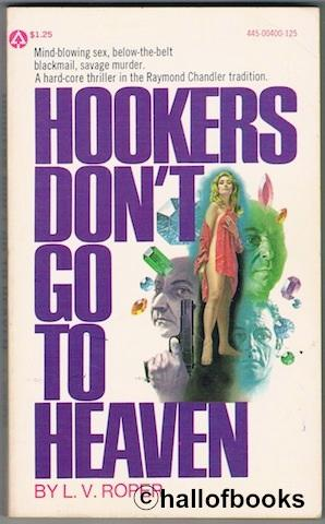 Hookers Don't Go To Heaven