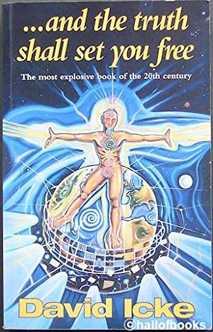 And the Truth Shall Set You Free by David Icke - AbeBooks