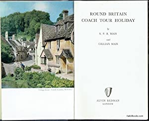 Round Britain Coach Tour Holiday: S. P. B. Mais and Gillian Mais
