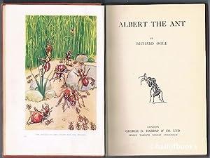 Albert The Ant: Richard Ogle