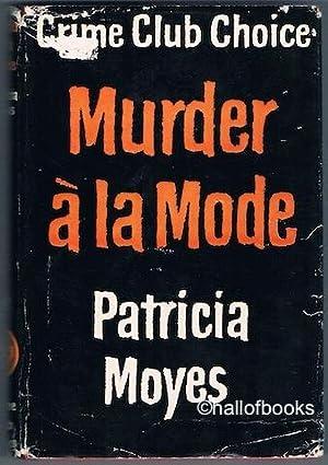 Murder a la Mode: Patricia Moyes