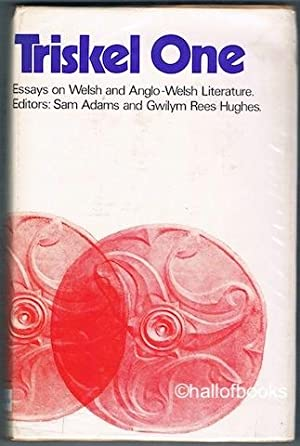 Triskel One: Essays on Welsh and Anglo-Welsh Literature