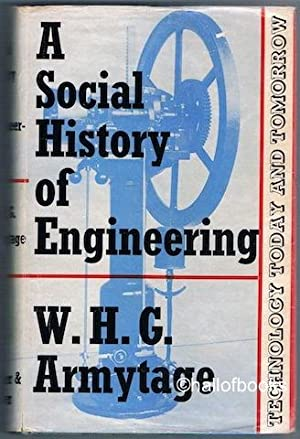 A Social History Of Engineering: W. H. G. Armytage