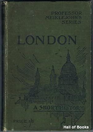 London: A Short History With Maps and: M. J. C.