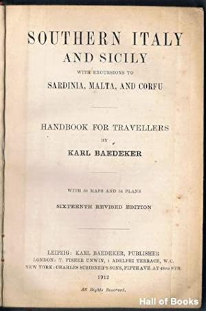 Southern Italy And Sicily: With Excursions To Sardinia, Malta, And Corfu: Karl Baedeker