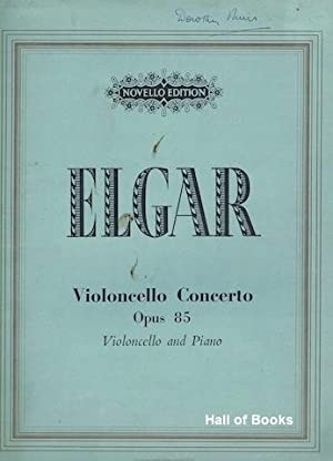Violoncello Concerto Opus 85: Violoncello and Piano: Edward Elgar
