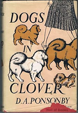 Dogs In Clover: D. A. Ponsonby