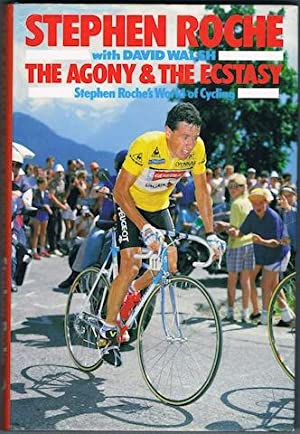 The Agony And The Ecstasy: Stephen Roche's: Stephen Roche with