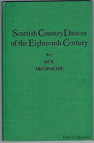 Scottish Country Dances Of The Eighteenth Century: Jack McConachie