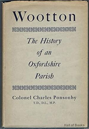 Wootton: The History Of An Oxforshire Parish: Colonel Charles Ponsonby