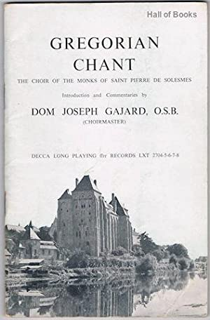 Gregorian Chant: Choir Of The Monks Of: Dom Joseph Gajard