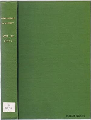Shakespeare Quarterly Volume XXII 1971 (Issues 1 to 4 plus index)