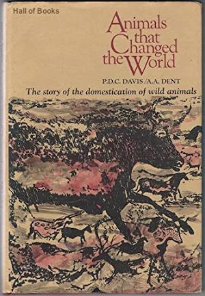Animals That Changed The World: P. C. A. Davis and A. A. Dent