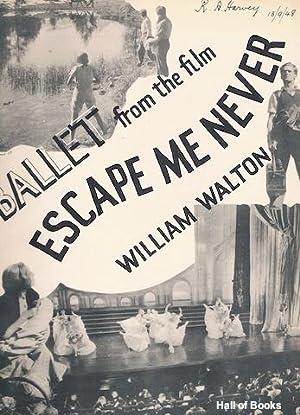 Ballet From The Film: Escape Me Never: William Walton
