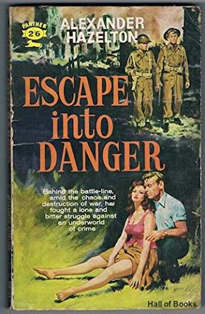 Escape Into Danger