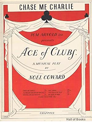 Chase Me Charlie, from Ace Of Clubs: Noel Coward
