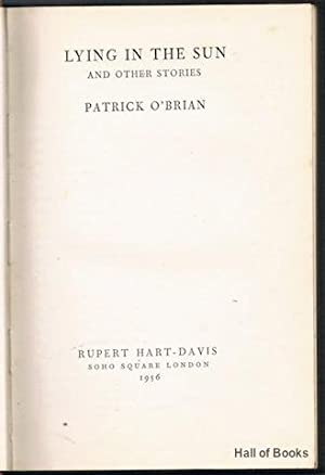 Lying In The Sun And Other Stories: Patrick O'Brian