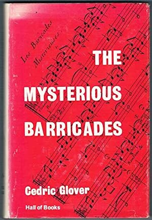 The Mysterious Barricades: Cedric Glover